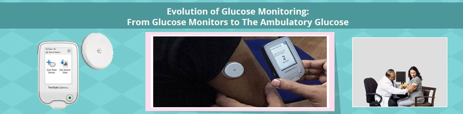 EVOLUTION OF GLUCOSE MONITORING: FROM GLUCOSE MONITORS TO THE AMBULATORY GUCOSE