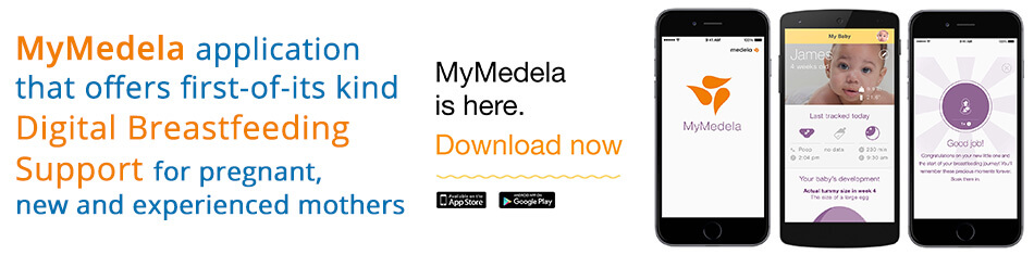 MyMedela FOR DIGITAL BREASTFEEDING SUPPORT