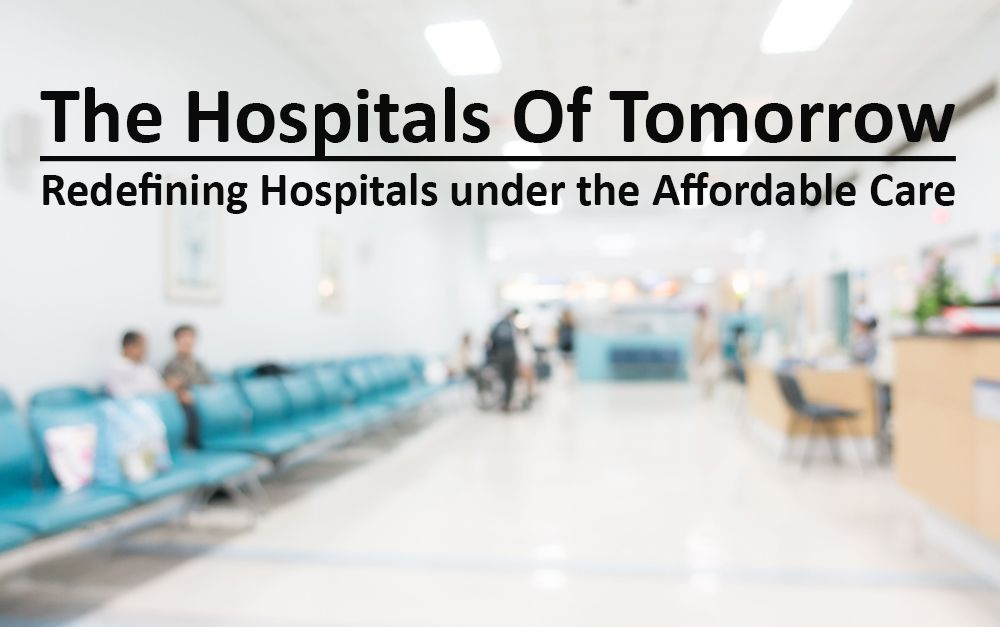 HOSPITALS UNDER AFFORDABLE CARE