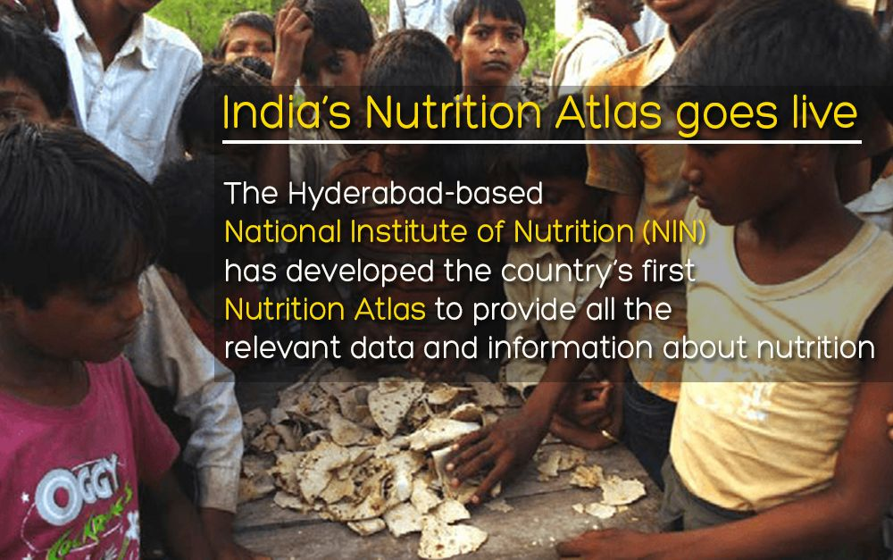 INDIA'S NUTRITION ATLAS GOES LIVE