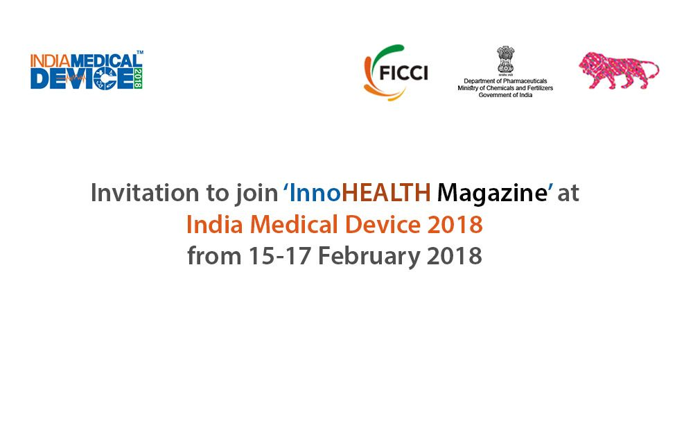 Invitation to join us at INDIA MEDICAL DEVICE 2018