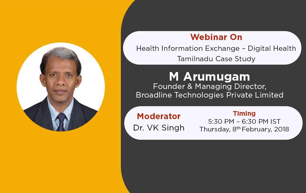 Webinar on 8th Feb: Health Information Exchange – Digital Health – Tamilnadu Casestudy