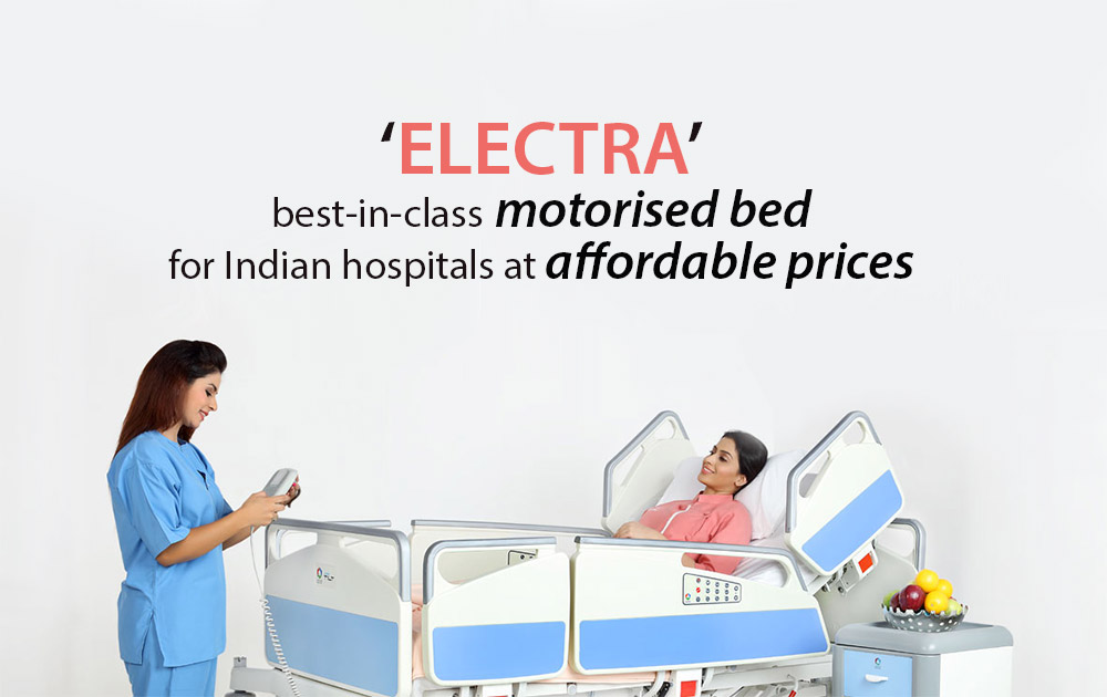 'ELECTRA' best-in-class motorised bed for Indian hospitals at affordable prices