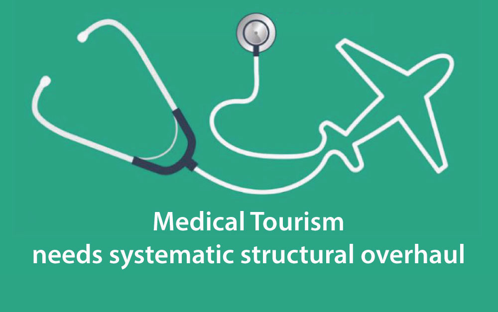 Medical tourism needs systematic structure