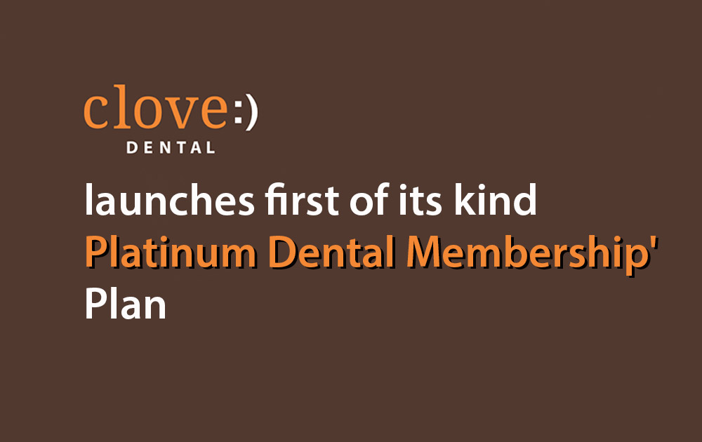 Clove Dental launches dental health plan
