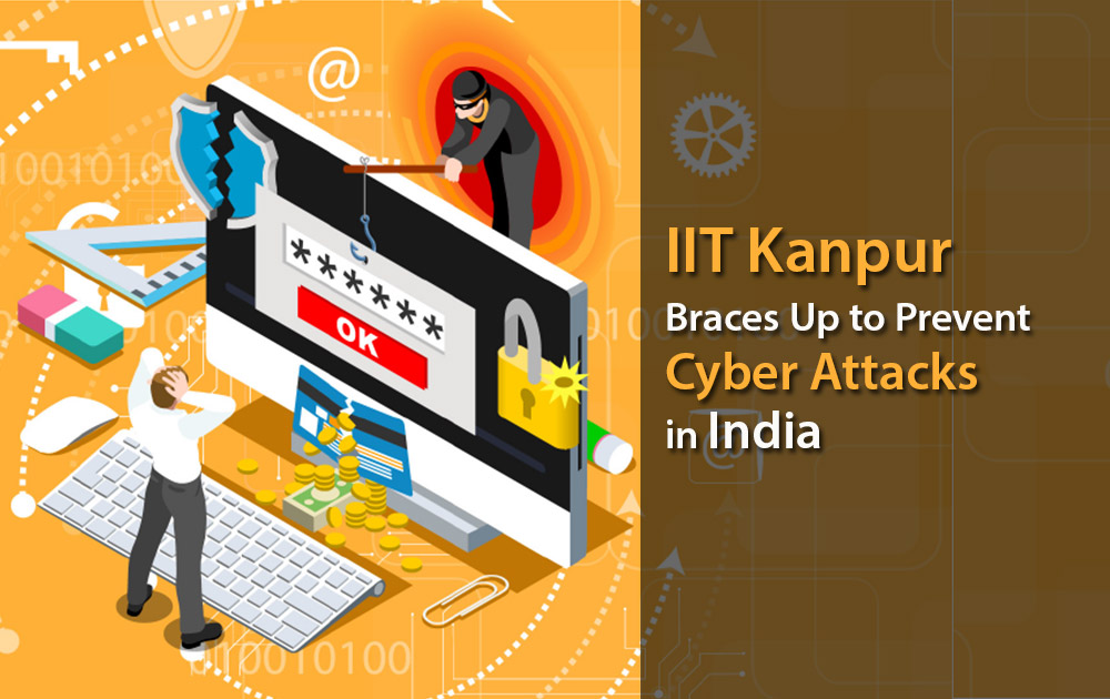 IIT Kanpur Braces Up to Prevent Cyber Attacks