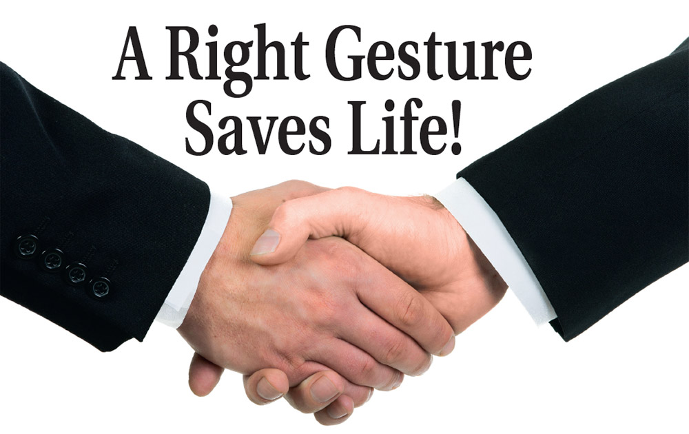 A Right Gesture Saves Life