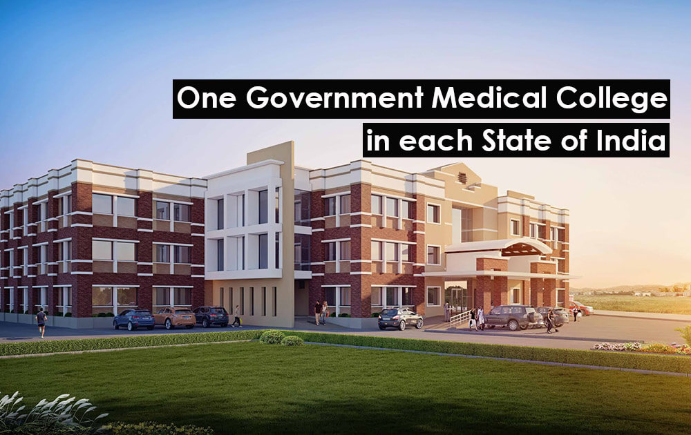 One Government Medical College in Each State