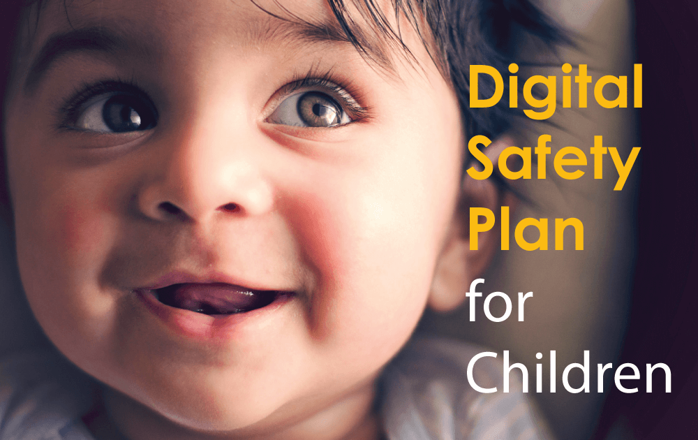 Digital Safety Plan for Children