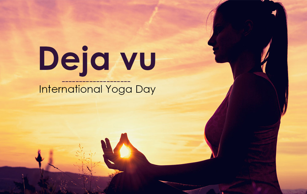 Deja vu – International Yoga Day