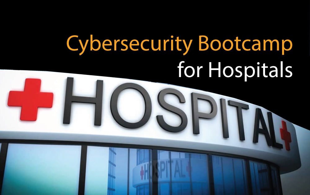 Cybersecurity Bootcamp for Hospitals