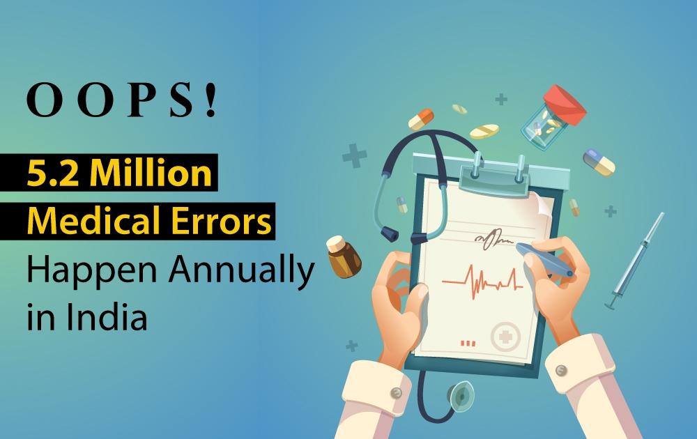 5.2 Million Medical Errors in India