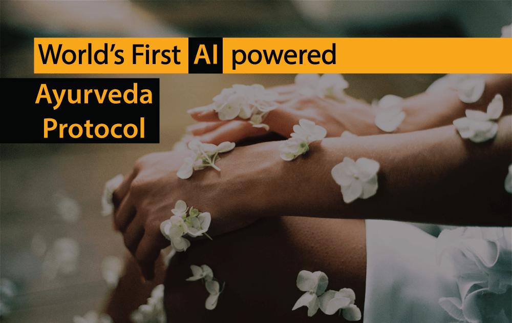 World's First AI powered Ayurveda Protocol