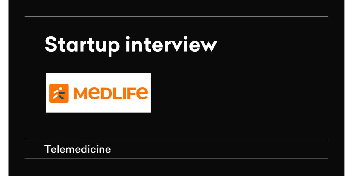 Interview with Medilife – Telemedicine startup
